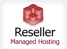 Reseller Managed Hosting